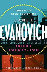 Tricky Twenty-Two: A sassy and hilarious mystery of crime on campus (Stephanie Plum 22)