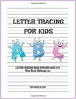 Letter Tracing for Kids: Handwriting Workbook for Preschool, Kindergarten, and Kids Ages 3-5