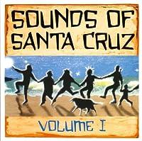 Vol. 1-Sounds of Santa Cruz