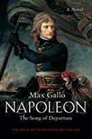 Napoleon 1: The Song of Departure