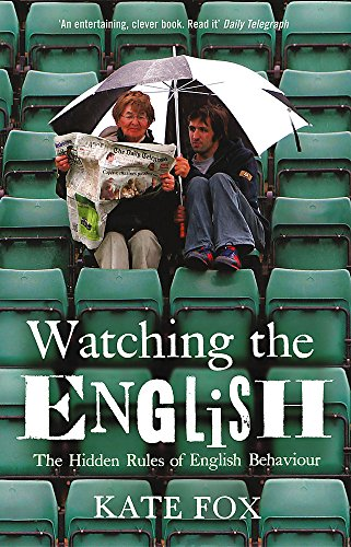 Watching the English: The Hidden Rules of English Behaviourの詳細を見る
