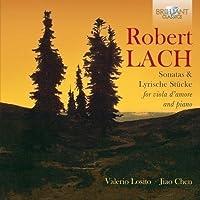 Robert Lach: Sonatas & Lyrische St眉cke by Valerio Losito