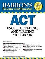 Barron's ACT English, Reading and Writing Workbook