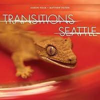 Transitions Seattle [Analog]