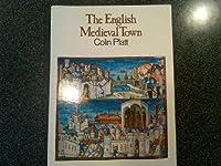 The English Mediaeval Town