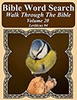 Bible Word Search Walk Through the Bible Volume 20: Leviticus #4 Extra Large Print