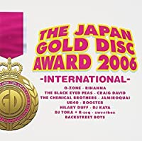 Japan Gold Disc Award 2006-International by Japan Gold Disc Award 2006-International (2006-03-01)