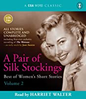 A Pair of Silk Stockings (Best of Women's Short Stories)
