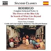 ロドリーゴ:管弦楽作品全集 6 「交響詩青いゆりのために」/他