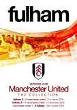 FULHAM FC v MANCHESTER UNITED COLLECTION (25/10/03 / 21/03/09 / 19/12/09) [DVD]