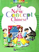 New Concept Chinese: Vol. 7