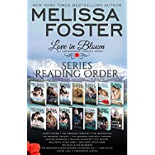 Love in Bloom Series Reading Order and Checklist: Snow Sisters, The Bradens, The Remingtons, Seaside Summers, The Ryders, Wild Boys, Bad Boys, Harborside Nights, Whiskeys, Bayside Summers