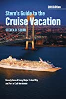 Stern's Guide to the Cruise Vacation 2011
