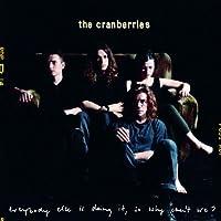 Dreams / The Cranberries