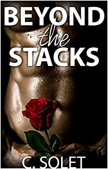 Beyond the Stacks (Shelbi & Sawyers Book 3) by [Solet, C.]