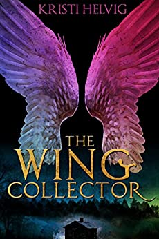 The Wing Collector by [Helvig, Kristi]