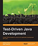 Test-Driven Java Development (English Edition)