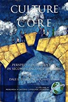 Culture as the Core: Perspective on Culture in Second Language Education (Research in Second Language Learning)