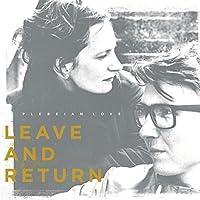 Leave & Return