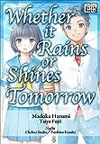 【英語版】 明日が雨でも晴れでも/Whether It Rains or Shines Tomorrow (impress QuickBooks) (English Edition)