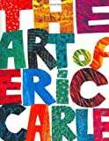 The Art of Eric Carle -