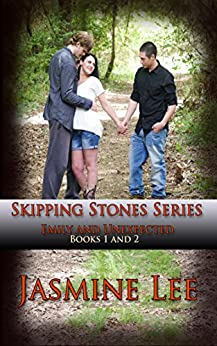 Skipping Stones Series (Emily and Unexpected) (Skiiping Stones Series Book 3) by [Lee, Jasmine]