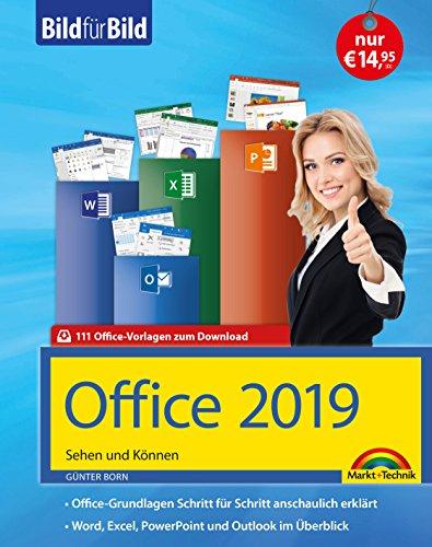 Office 2019 Bild fuer Bild erklaert. Komplett in Farbe.: Word, Excel, Outlook, PowerPoint mit vielen...