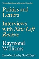 Politics and Letters: Interviews with New Left Review