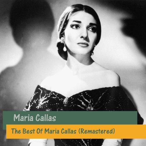 The Best Of Maria Callas (Rema...
