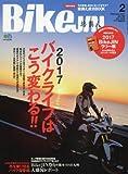 BikeJIN(ばいくじん) 2017年 02 月号 [雑誌]