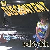 Society Did It