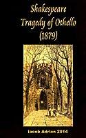 Shakespeare Tragedy of Othello 1879
