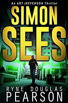 Simon Sees (An Art Jefferson Thriller Book 5) by [Pearson, Ryne Douglas]