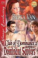 Dominant Saviors (Club of Dominance - The BDSM Collection)