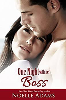 One Night with her Boss by [Adams, Noelle]