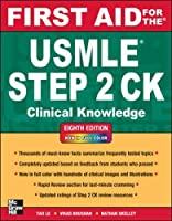 First Aid for the USMLE Step 2 CK, Eighth Edition