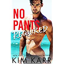No Pants Required (Men of Laguna Book 1)