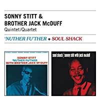 Nuther Fu'ther + Soul Shack by Sonny Stitt / Brother Jack McDuff Quintet (2000-07-10)