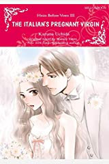 The Italian's Pregnant Virgin: Mills & Boon Comics (Heirs Before Vows Book 3) Kindle Edition
