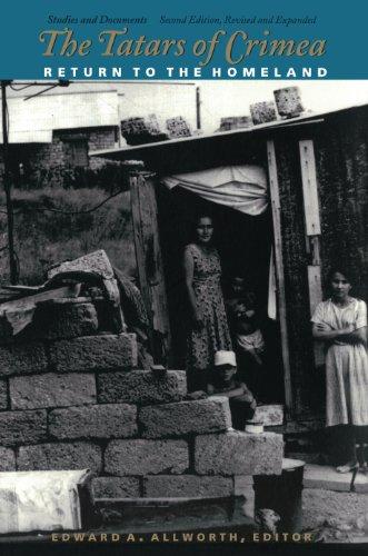 The Tatars of Crimea: Return to the Homeland (Central Asia book series)
