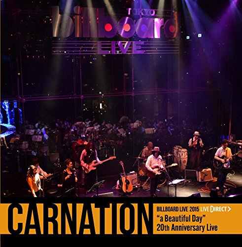 Carnation Billboard Live 2015 [LIVE DIRECT]