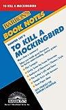 Harper Lee's to Kill a Mocking Bird (Barron's Book Notes)