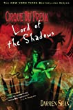 Lord of the Shadows (Cirque Du Freak, the Saga of Darren Shan)