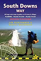 Trailblazer South Downs Way: Winchester to Eastbourne: 60 Large-scale Maps & Guides to 49 Towns and Villages; Planning, Places to Stay, Places to Eat (Trailblazer British Walking Guides)