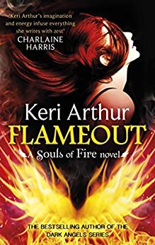 Flameout (Souls of Fire Book 3) by [Arthur, Keri]
