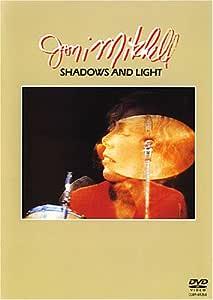 ジョニ・ミッチェル / シャドウズ・アンド・ライト[完全版] [DVD]