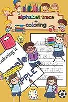 Letter Tracing & coloring Book for Preschoolers and Kids: Kindergarten,handwriting book ,practice workbook, pre-k, toddlers ,Letter Tracing Workbook
