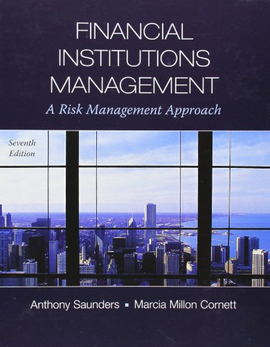 Download Financial Institutions Management: A Risk Management Approach (Mcgraw-hill/Irwin Series in Finance, Insurance and Real Estate) 0073530751