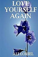 Love Yourself Again