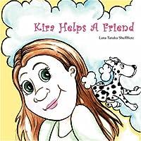 Kira Helps a Friend